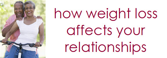 Weight Loss and Relationships